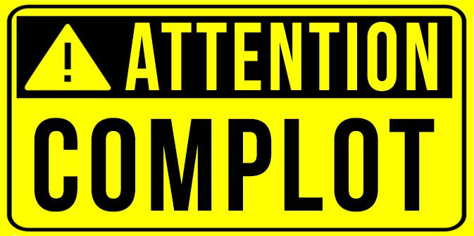 attention-complot-Dortiguier-llp-2