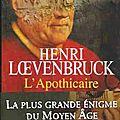 L'apothicaire d'henri loevenbruck