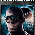 Pitch black de david twohy avec vin diesel, radha mitchell, cole hauser, keith david