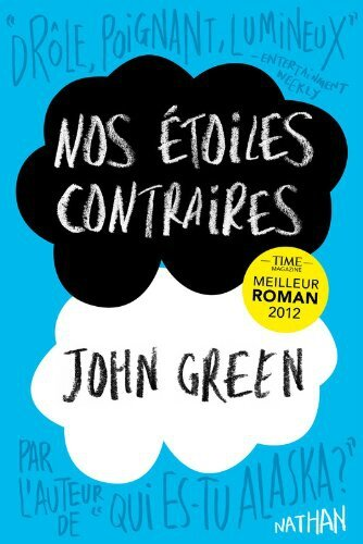 Un peu de lecture #13: Nos étoile contraires de John Green