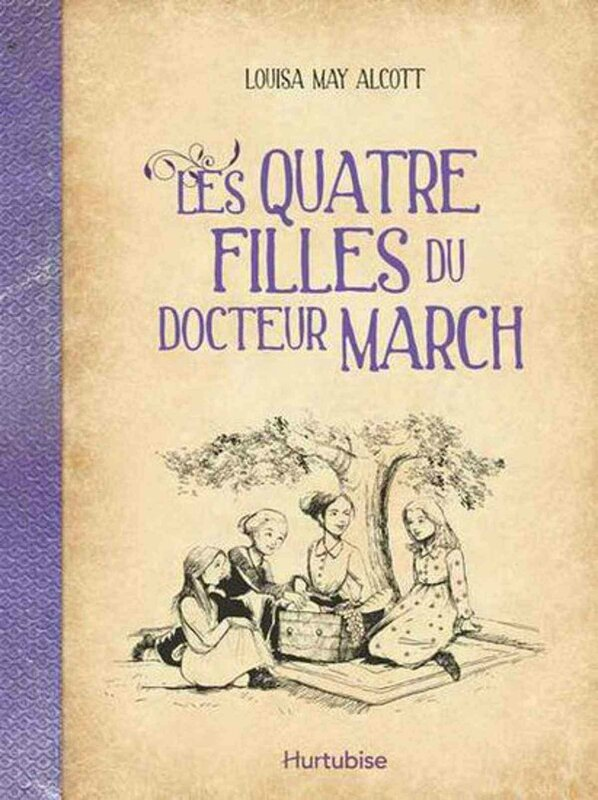 Les quatres filles du Docteur March de Louisa MAY ALCOTT