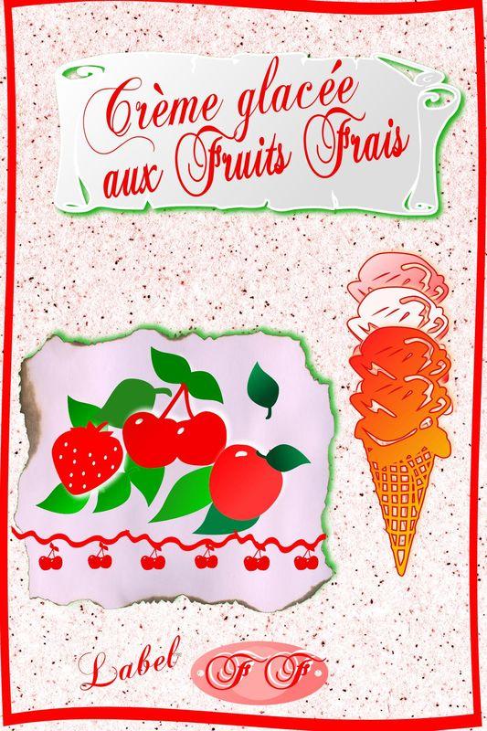 * crème aux Fruits Frais