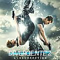 Divergent 2: l'insurrection (et pas la resurrection)