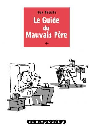 CVT_Le-guide-du-mauvais-pere-tome-1_2522