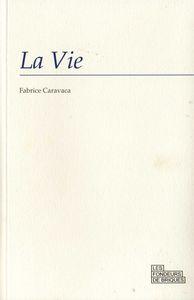 la_vie_de_fabrice_caravaca