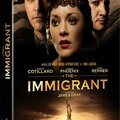 Concours the immigrant : 3 dvd du chef d'oeuvre de james gray a gagner