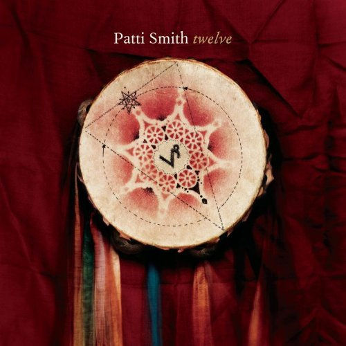 Quot Twelve Quot Patti Smith Rock Fever