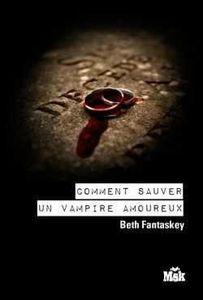 Comment_sauver_un_vampire_amoureux