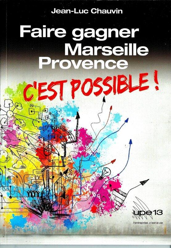 Faire Gagner Marseille Provence UPE13 Novembre 2013