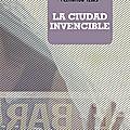 """""""la ciudad invencible"""", de fernanda trías (par antonio borrell)"""