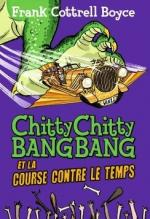 Chitty Chitty Bang Bang et la course contre le temps couv