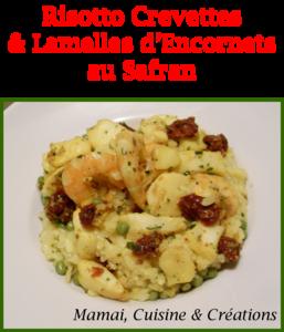 Risotto crevettes et lamelles d'encornets au safran