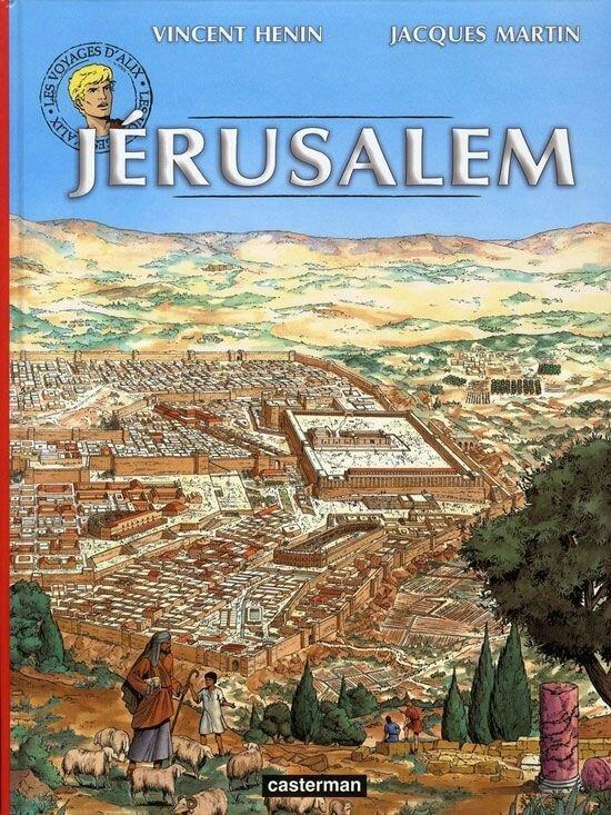 Jérusalem - Voyages d'Alix - Casterman