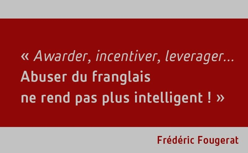 Citation Frederic Fougerat - franglais