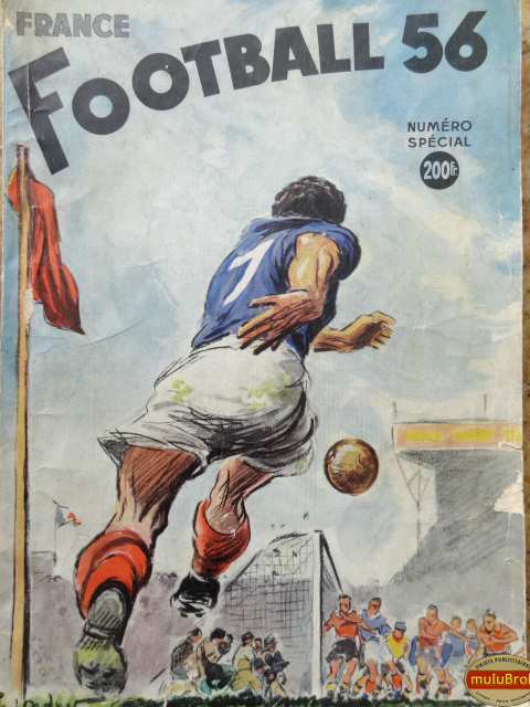 Livre sport france football 1956 mulubrok brocante en ligne - France football gratuit ...
