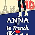 Anna et le french kiss de stephanie perkins