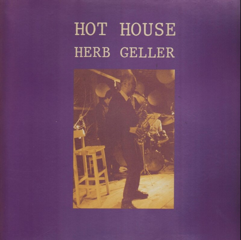 Herb Geller - 1984 - Hot House (Circle)