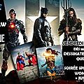Soirée movie and draw justice league