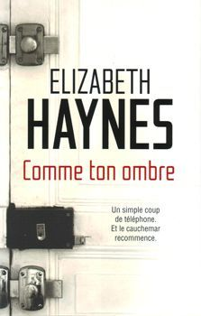 Elizabeth Haynes_Comme ton Ombre