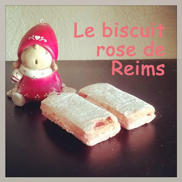 Le biscuit rose de Reims