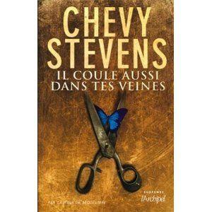Il coule aussi dans tes veines Chevy Stevens Lectures de Liliba