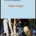 Pique nique - camille guichard - editions mercure de france