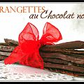 Orangettes au chocolat noir...