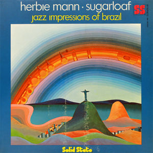 Herbie_Mann___1968___Sugarloaf__Jazz_Impression_Of_Brazil__Solid_State_