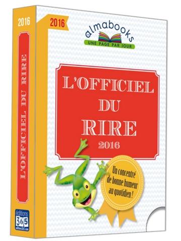 L'OFFICIEL DU RIRE 2016 - UN CONCENTRE DE BONNE HUMEUR AU QUOTIDIEN !