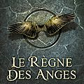 Angelfall 2 : le règne des anges - susan ee