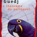 Le thorme du Perroquet de Guedj