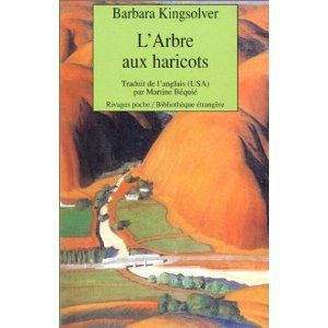 L'arbre aux haricots Barbara Kingsolver Lectures de Liliba