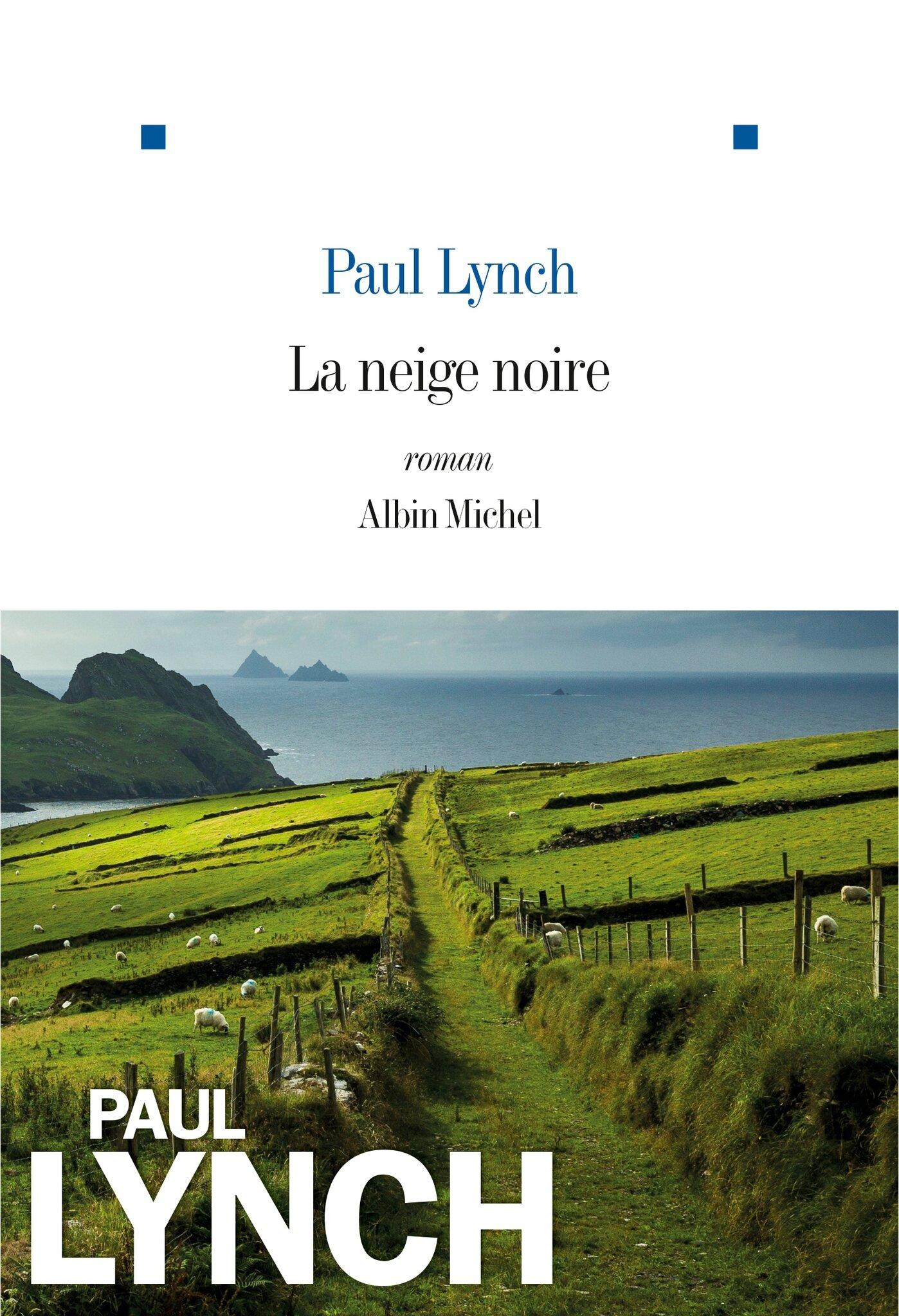 La neige noire, Paul Lynch