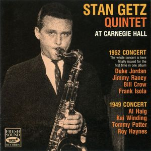 Stan_Getz_Quintet___1949_52___At_Carnegie_Hall__Fresh_Sounds_