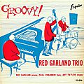 Red Garland Trio - 1957 - Groovy (Esquire)