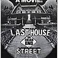 Last house on dead end street (snuff et underground)