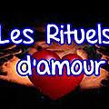 Divers rituels d'amour