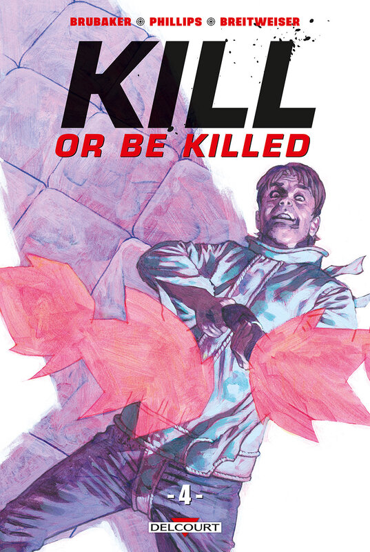 delcourt kill or be killed 04