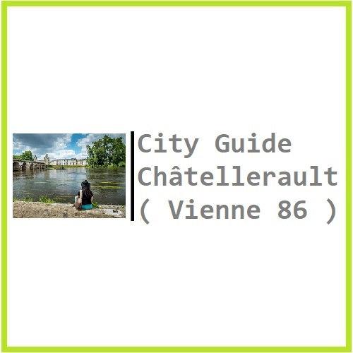 City Guide Châtellerault ( Vienne 86 )