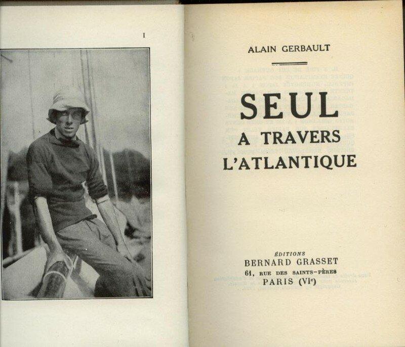 Alain Gerbault , Navigateur Solitaire ...