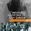 L'impossible sauvetage de guy labour