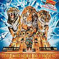 Eclat, spectacle du cirque d'hiver bouglione saison 2012-13