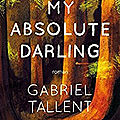 My absolute darling, gabriel talent
