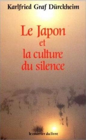 Dürckheim, Le Japon et la culture du silence