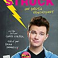 Struck de brian dannelly, écrit par chris colfer