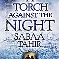 A Torch Against The Night_Sabaa Tahir