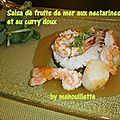 Salsa de fruits de mer aux nectarines et curry doux