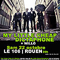 22 octobre : mlcd + willo @ 106 | rouen !!