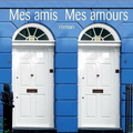 Marc lévy - mes amis mes amours