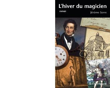 """Charles Nodier vu par Jérôme Sorre : enfant prodige et """"magicien"""" du romantisme"""